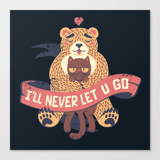 Ill Never Let You Go Bear Love Cat Canvas Print