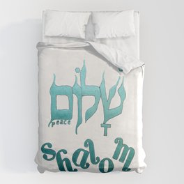 SHALOM The Hebrew word for Peace! Duvet Cover