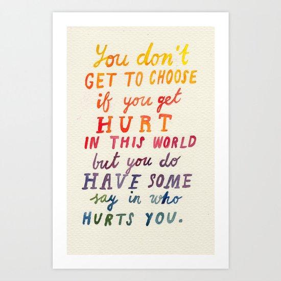 If You Get Hurt Poster Art Print