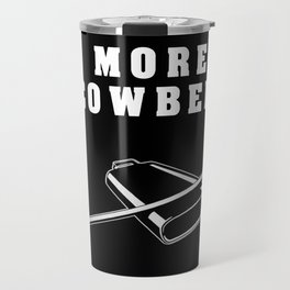 More Cowbell Collection Travel Mug