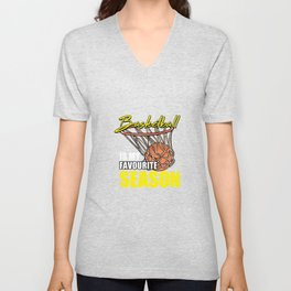 Basketball Is My Favourite Season For Basketball Players Unisex V-Neck