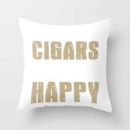 Unlike You, Cigars Make Me Happy Throw Pillow