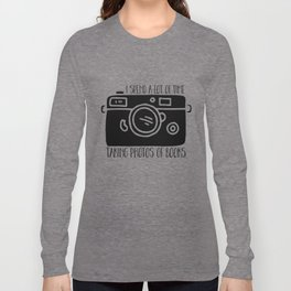 I Spend a Lot of Time Taking Photos of Books Long Sleeve T-shirt