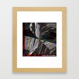 Jake Bellissimo - Problems for Piano - Track 1 Framed Art Print