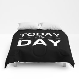 Today Is The Day Comforters