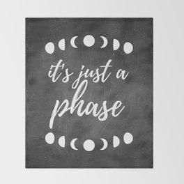 It's Just A Phase - Moon Art (Dark) Throw Blanket