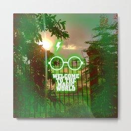Welcome to the magic world... Inspirational Movie Art Metal Print