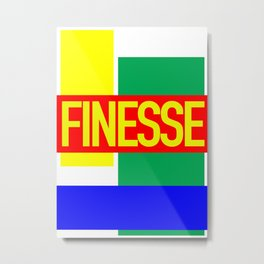 Finesse New Jack Metal Print
