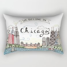 We Belong in Chicago Rectangular Pillow
