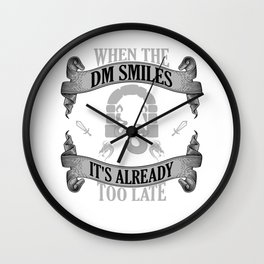 Funny When The DM Smiles, It's Already Too Late Game Wall Clock