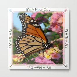 It's A New Day! Metal Print