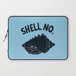 (S)HELL NO. Laptop Sleeve