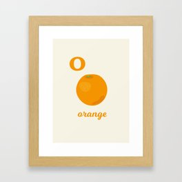 O is for orange Framed Art Print
