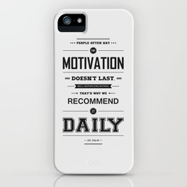 Lab No. 4 People Often Say Zig Ziglar Motivational Quote Wall Decor iPhone Case