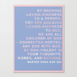 Loving-kindness Canvas Print