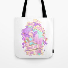 I Am Not Dolled Up For You! Tote Bag