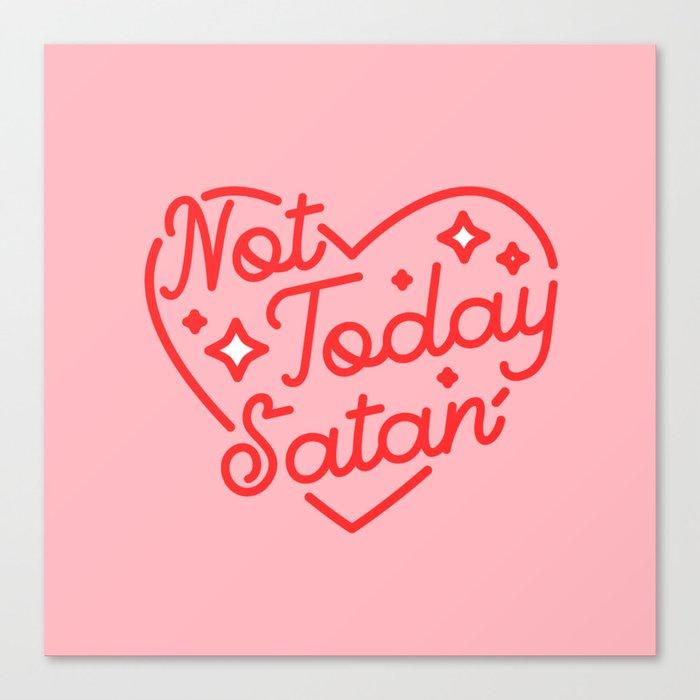not today satan II Canvas Print