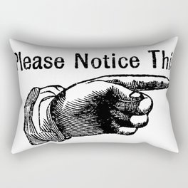 Notice! Rectangular Pillow