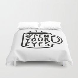 Open Your Eyes Duvet Cover
