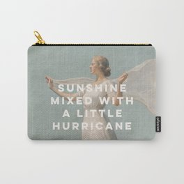Sunshine Mixed With a Little Hurricane, Feminist Carry-All Pouch