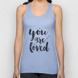 PRINTABLE ART, You Are So Loved,Love Quote,Love Art,Love Sign,Boyfriend Gift,Gift For Her,Engagement Unisex Tank Top