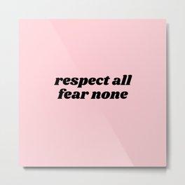fear none Metal Print