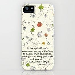 Colossians 1:10 iPhone Case