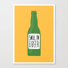 Smile, I'm your beer Canvas Print