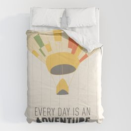 Every Day is an Adventure... Comforters