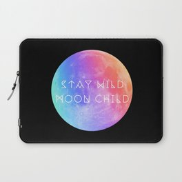 Stay Wild Moon Child v2 Laptop Sleeve