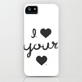 i heart your heart iPhone Case