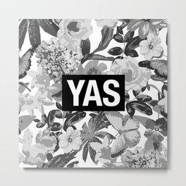 YAS B&W Metal Print
