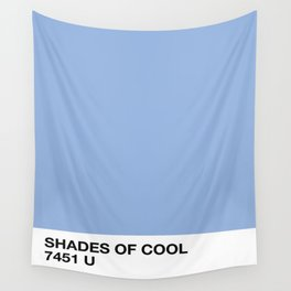 shades of cool Wall Tapestry
