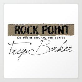 Rock Point: La Plata County FBI Art Print