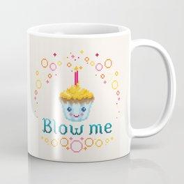 Blow Me Coffee Mug