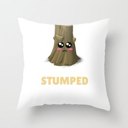 I'm Stumped Funny Tree Pun Throw Pillow