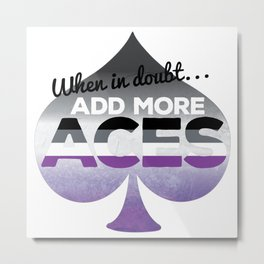Add More Aces Metal Print