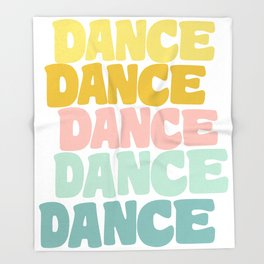 Dance in Candy Pastel Lettering Throw Blanket
