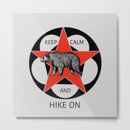 Keep Calm And Hike On Bear Art Metal Print