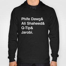 Phife Dawg & Ali Shaheed & Q-Tip & Jarobi. Hoody