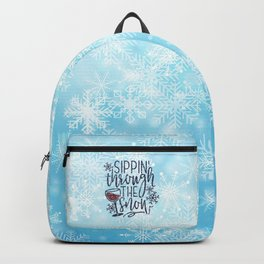 Sippin' Through The Snow, Funny, Quote Backpack