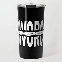 Divoeced Travel Mug
