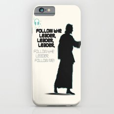 FOLLOW THE LEADER iPhone 6s Slim Case