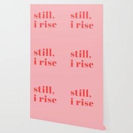still I rise XIV Wallpaper