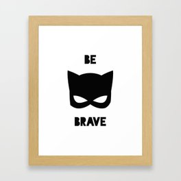 Be Brave Superhero Kids Nursery Art Framed Art Print