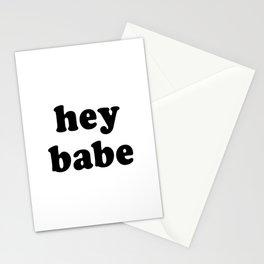 Hey babe Stationery Cards