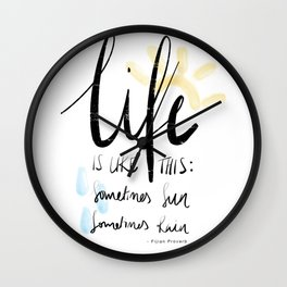 Life Is Like This Wall Clock