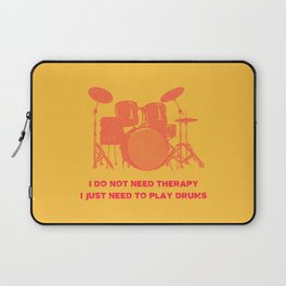 I Do Not Need Therapy I Just Need To Play Drums Vintage Drummer Distressed Laptop Sleeve