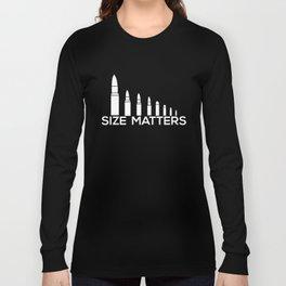 Size Matters Bullets Funny Gun Rights Hunt Gun T-Shirts Long Sleeve T-shirt