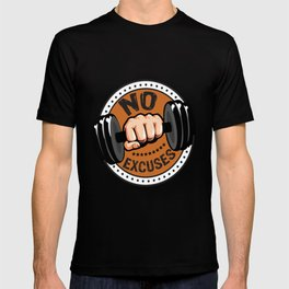 No Excuses Gym Fitness Motivational Quote T-shirt